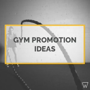 Gym Promotions Ideas