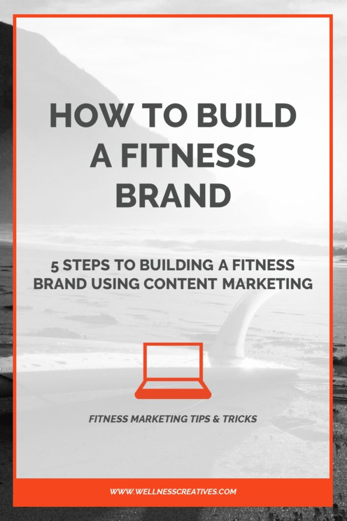 How To Build A Fitness Brand Pinterest