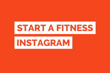 Starting a Fitness Instagram