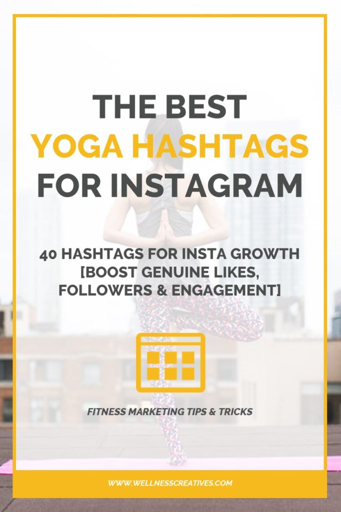 Best Yoga Hashtags Pinterest