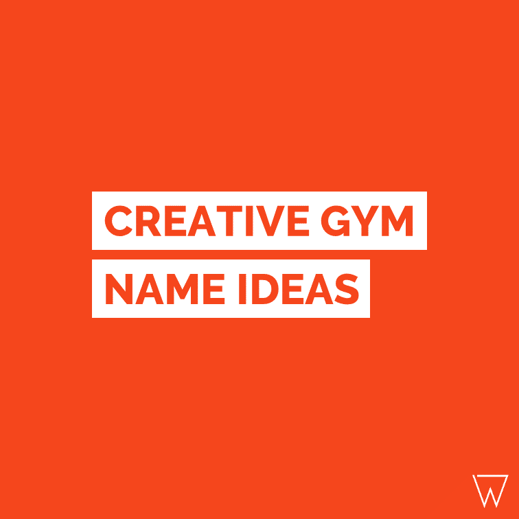50 Creative Fitness Gym Name Ideas Choosing The Perfect One