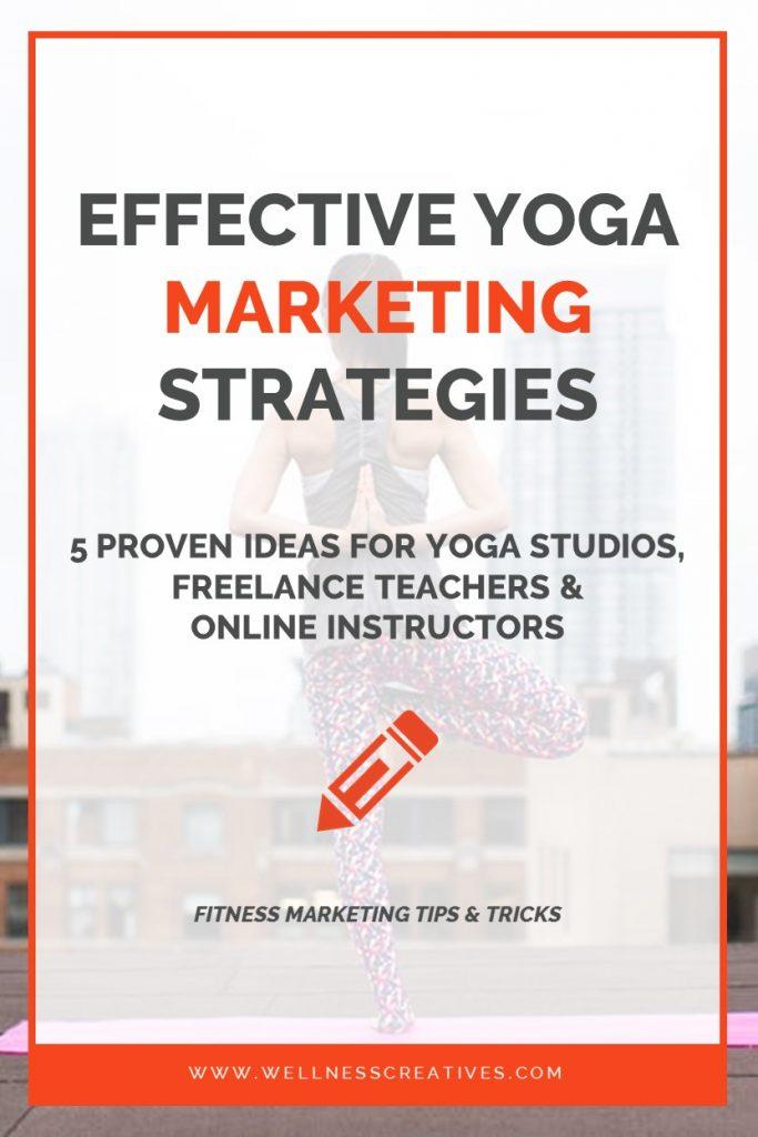 Yoga Marketing For Studios & Teachers Pinterest