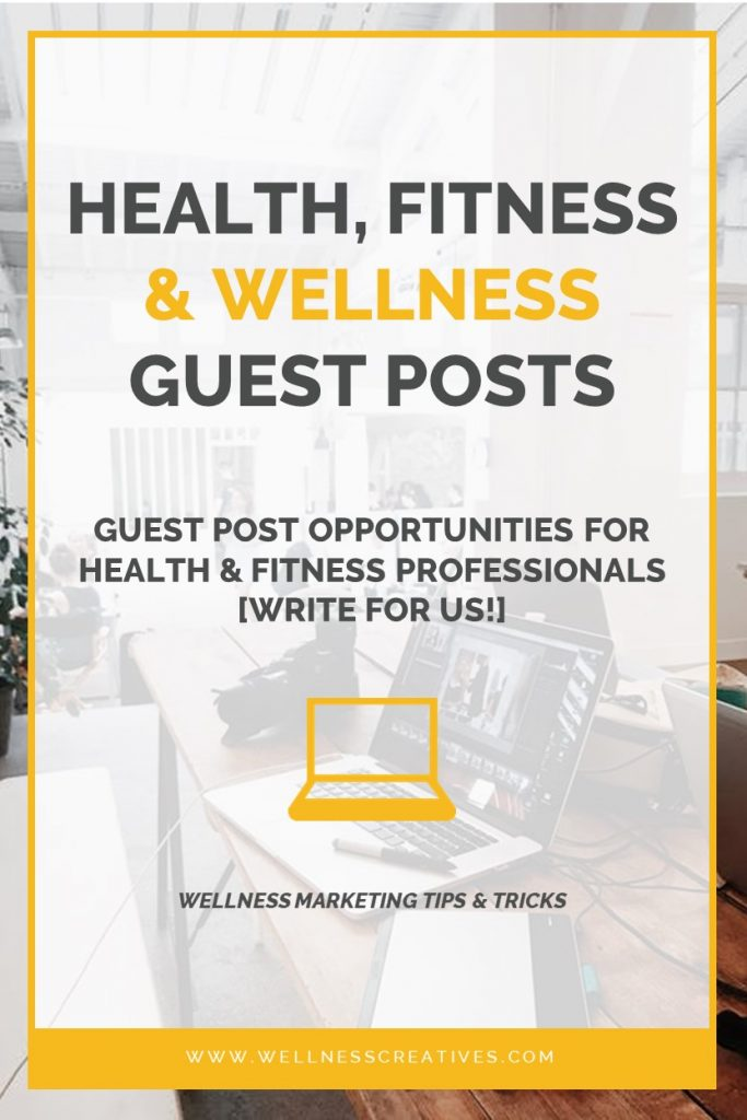 Health Fitness Wellness Write For Us