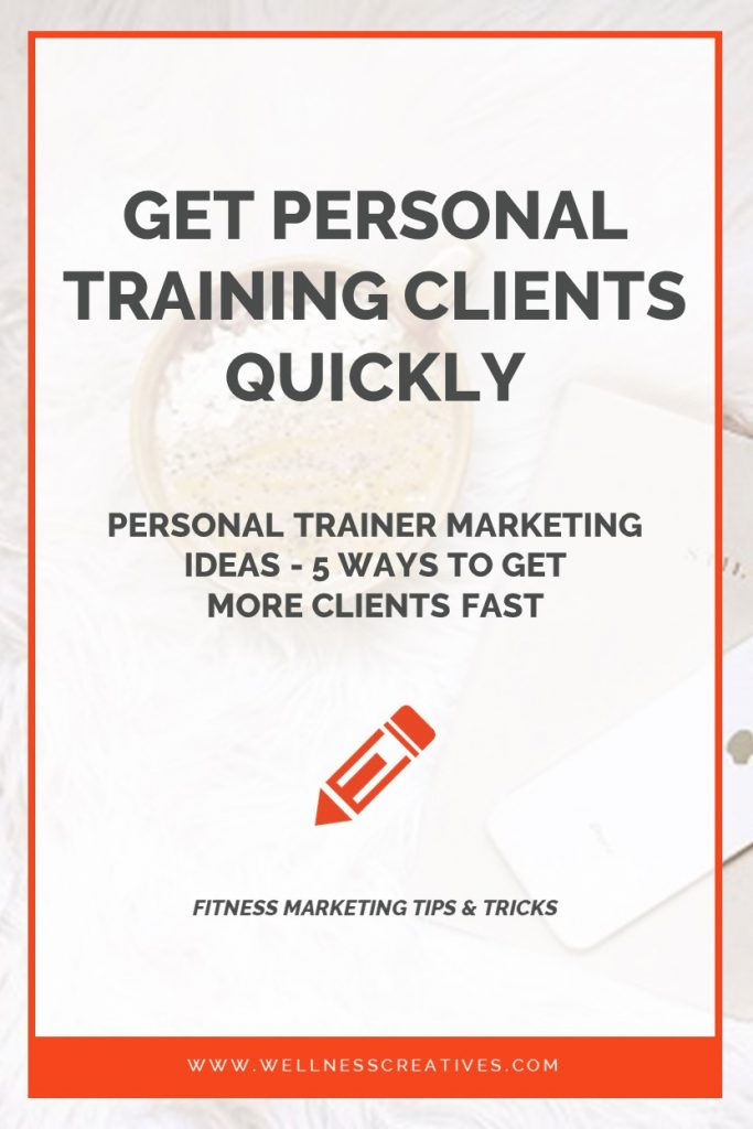 How to get personal training clients fast