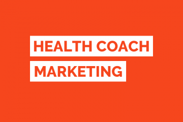Health Coach Marketing
