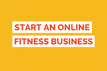 How To Start An Online Fitness Business