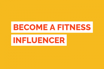 Become A Fitness Influencer