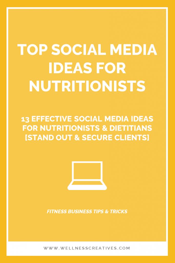 Social Media Ideas Dietitians Nutritionists