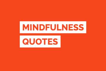 Inspirational Mindfulness Quotes
