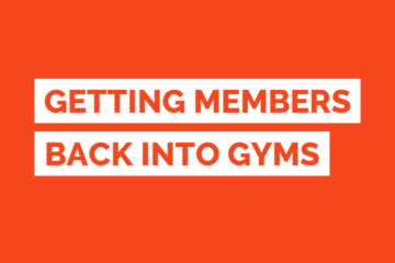 Getting Members Back To Gyms
