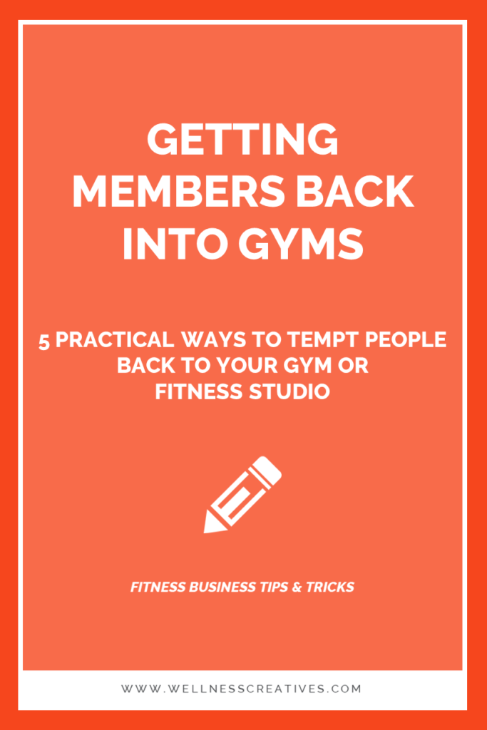 How To Get Gym Members Back Into Fitness Clubs