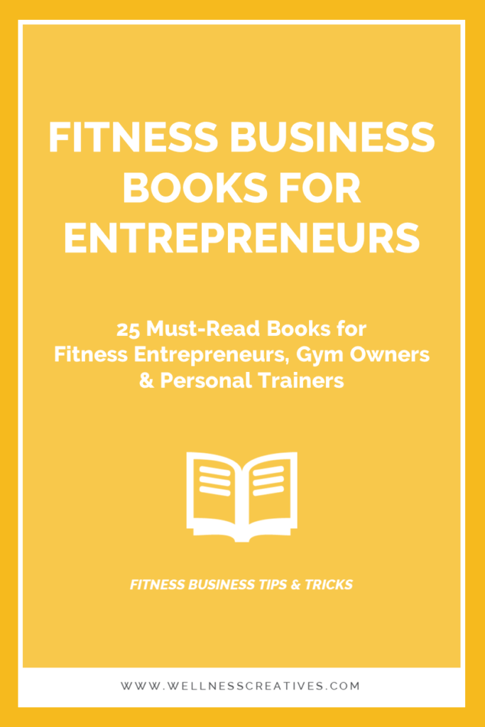 Best Books For Fitness Entrepreneurs Gyms Personal Trainers