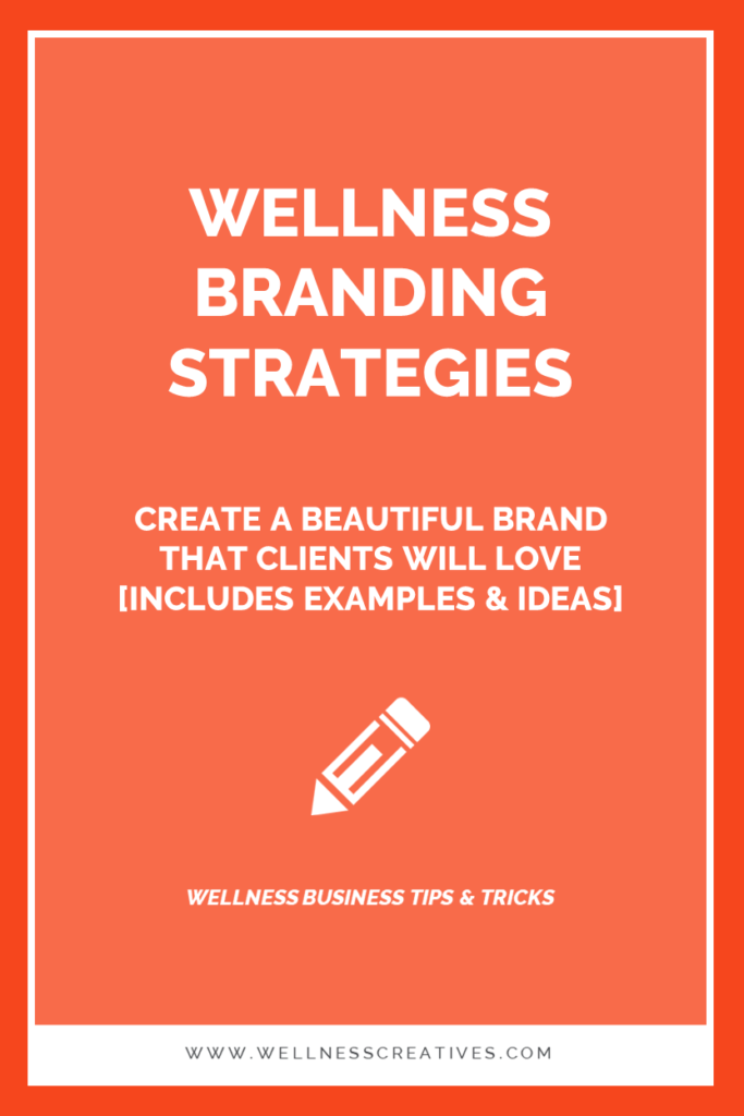 Creating a Wellness Brand Clients Love
