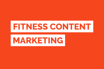 Fitness Content Marketing Guide